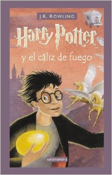 Harry Potter y el caliz de fuego by J.K. Rowling