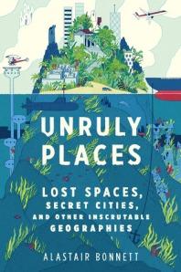 unruly places